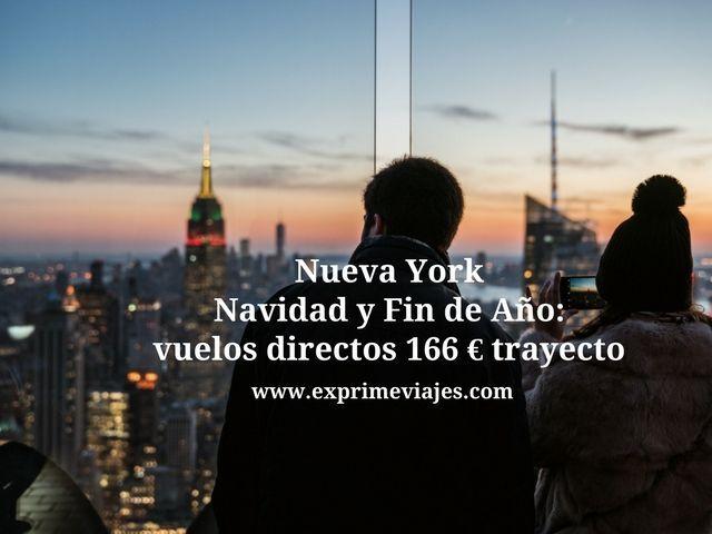 NUEVA YORK EN NAVIDAD Y FIN DE AÑO: VUELOS DIRECTOS POR 166EUROS TRAYECTO