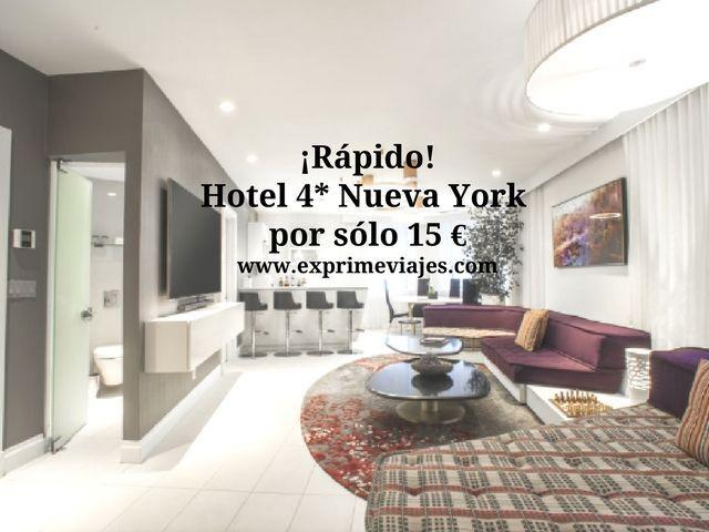 ¡RÁPIDO! NUEVA YORK: HOTEL 4* POR 15EUROS