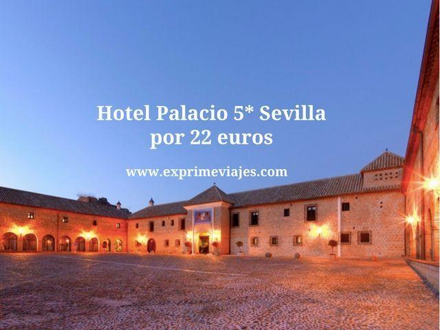 HOTEL PALACIO 5* SEVILLA (CARMONA) POR 22EUROS