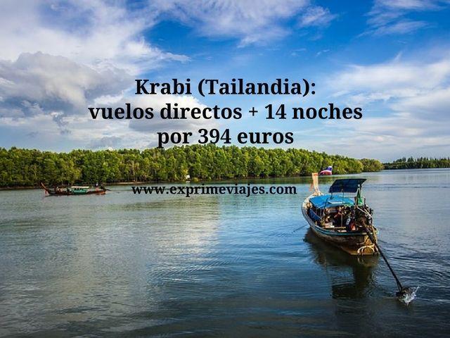 KRABI (TAILANDIA): VUELOS DIRECTOS + 14 NOCHES POR 394EUROS