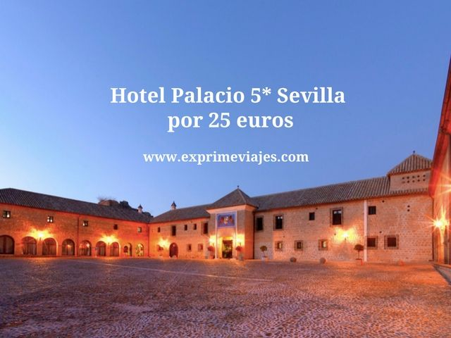 HOTEL PALACIO 5* SEVILLA (CARMONA) POR 25EUROS