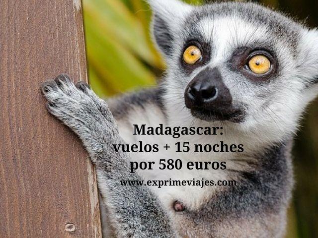 MADAGASCAR: VUELOS + 15 NOCHES POR 580EUROS