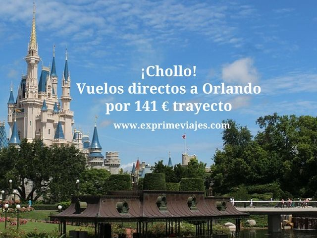 VUELOS DIRECTOS A ORLANDO POR 141EUROS TRAYECTO