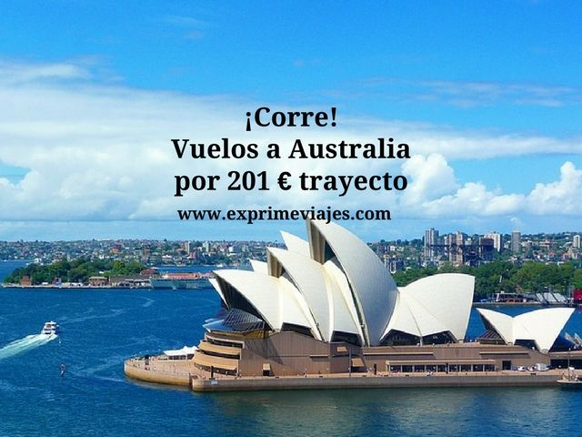 ¡CORRE! VUELOS A AUSTRALIA POR 201EUROS TRAYECTO