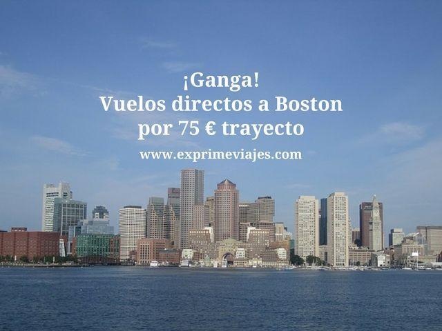 ¡GANGA! VUELOS DIRECTOS A BOSTON POR 75EUROS TRAYECTO