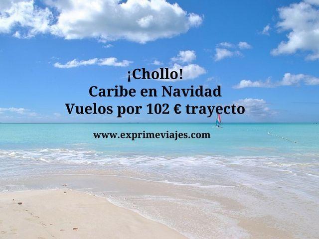 ¡CHOLLO AL CARIBE EN NAVIDAD! VUELOS DIRECTOS POR 102EUROS TRAYECTO
