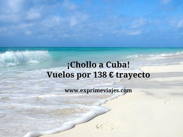 ¡CHOLLO! VUELOS A CUBA POR 138EUROS TRAYECTO