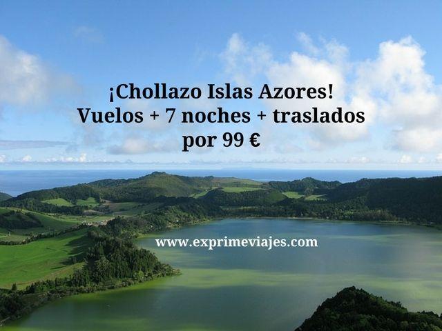 ¡CHOLLAZO! AZORES: VUELOS + 7 NOCHES + TRASLADOS POR 99EUROS