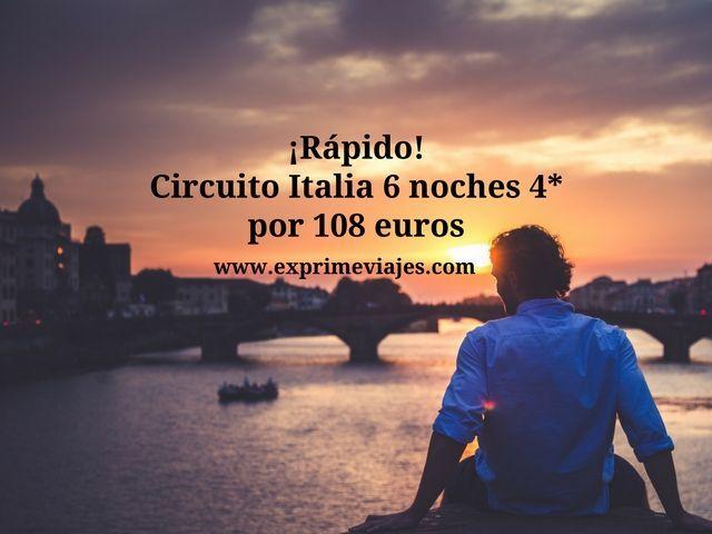 ¡RÁPIDO! CIRCUITO ITALIA 6 NOCHES 4* POR 108EUROS (VENECIA, ROMA, PISA, FLORENCIA, NÁPOLES)