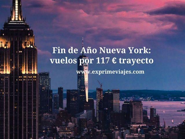 NUEVA YORK FIN DE AÑO: VUELOS POR 117EUROS TRAYECTO