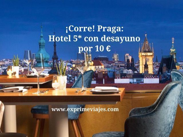 ¡CORRE! PRAGA: HOTEL 5* CON DESAYUNO POR 10EUROS