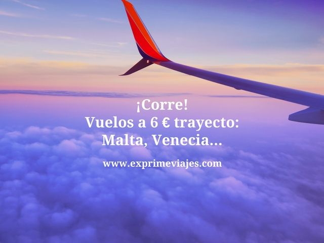 ¡CORRE! VUELOS A 6EUROS TRAYECTO: MALTA, VIENA,