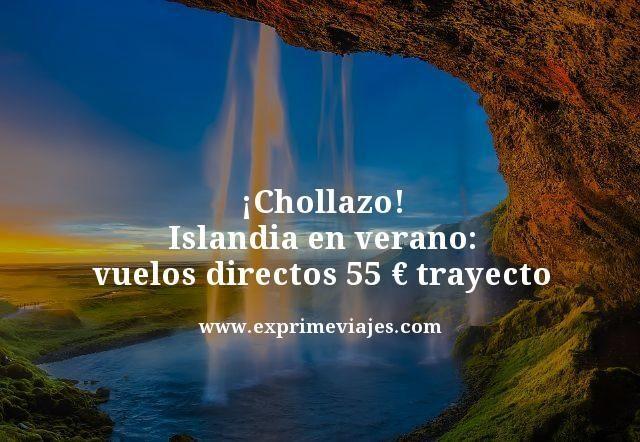 ¡CHOLLAZO! ISLANDIA EN VERANO: VUELOS DIRECTOS POR 55EUROS TRAYECTO