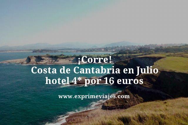 ¡CORRE! COSTA DE CANTABRIA EN JULIO: HOTEL 4* POR 16EUROS