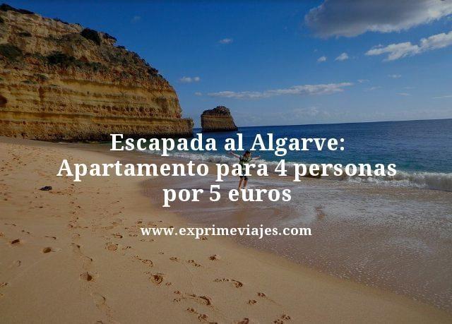 ESCAPADA AL ALGARVE: APARTAMENTO PARA 4 PERSONAS POR 5EUROS