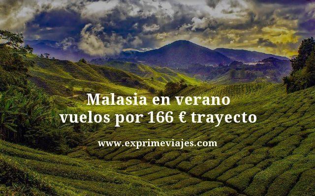 MALASIA EN VERANO: VUELOS POR 166EUROS TRAYECTO