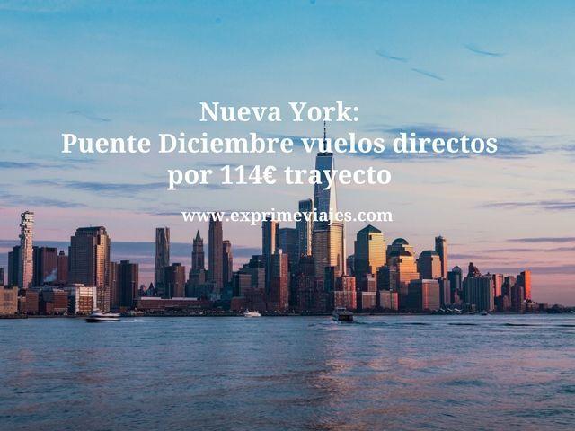 NUEVA YORK PUENTE DICIEMBRE: VUELOS DIRECTOS POR 114EUROS TRAYECTO