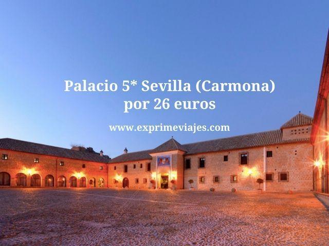 PALACIO 5* SEVILLA (CARMONA) POR 26EUROS