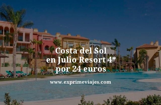 COSTA DEL SOL EN JULIO: RESORT 4* POR 24 EUROS