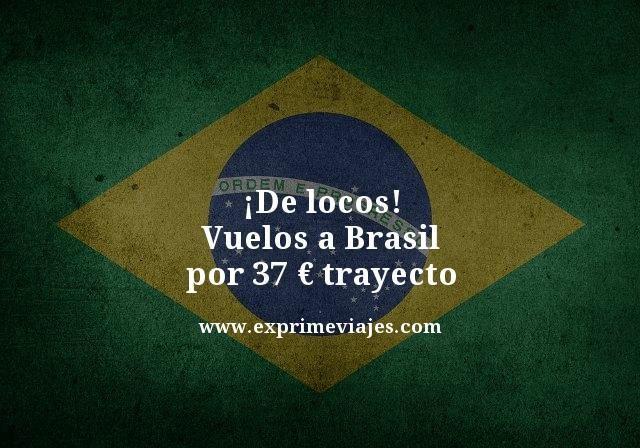 ¡DE LOCOS! VUELOS A BRASIL POR 37EUROS TRAYECTO