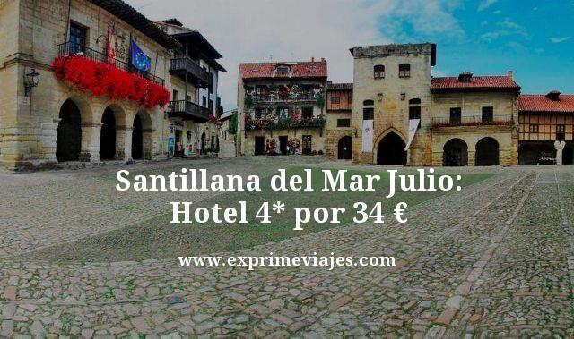 SANTILLANA DEL MAR JULIO: HOTEL 4* POR 34EUROS