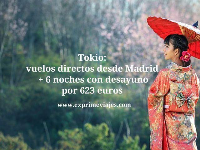 TOKIO: VUELOS DIRECTOS DESDE MADRID + 6 NOCHES POR 623EUROS