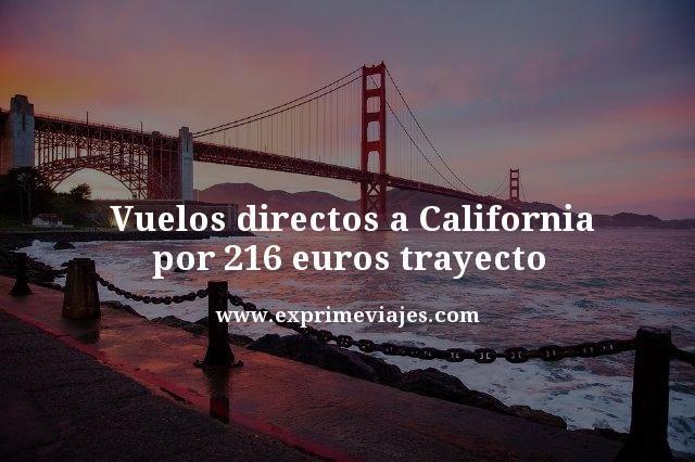 VUELOS DIRECTOS A CALIFORNIA POR 116EUROS TRAYECTO