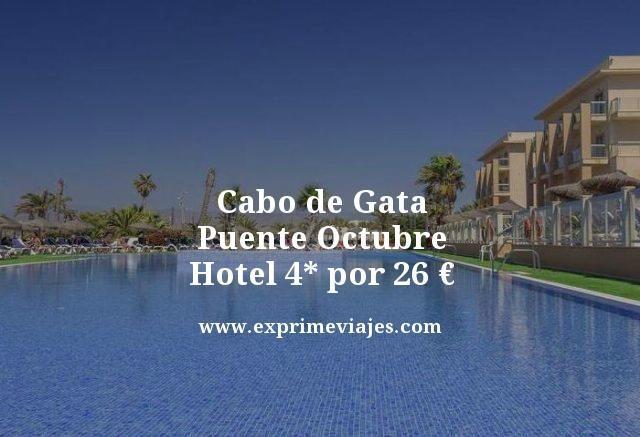 CABO DE GATA PUENTE OCTUBRE: HOTEL 4* POR 26EUROS