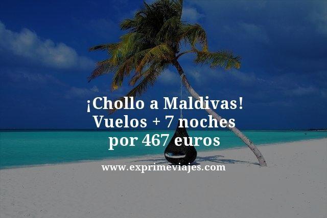 ¡CHOLLO A MALDIVAS! VUELOS + 7 NOCHES POR 467EUROS