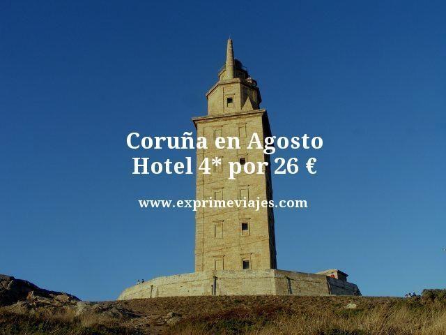 CORUÑA EN AGOSTO: HOTEL 4* POR 26EUROS