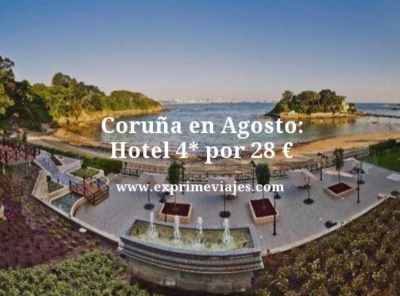 CORUÑA EN AGOSTO: HOTEL 4* POR 28EUROS