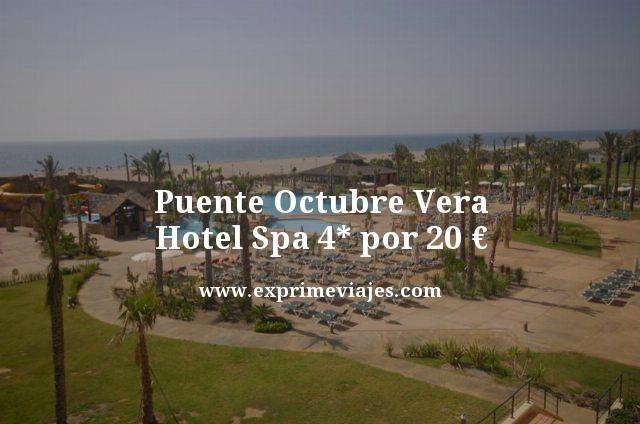 PUENTE OCTUBRE VERA: HOTEL SPA 4* POR 20EUROS