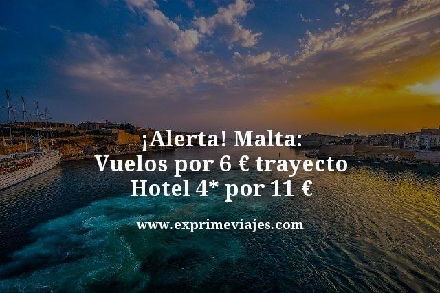 ¡CHOLLAZO! MALTA: VUELOS 6€ TRAYECTO, HOTEL 4* 11€