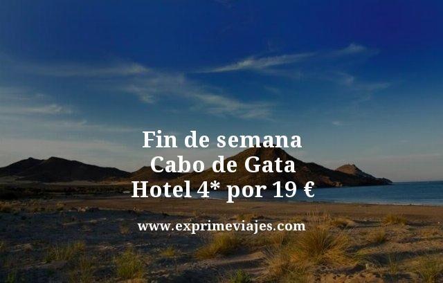 FIN DE SEMANA CABO DE GATA: HOTEL 4* POR 19EUROS