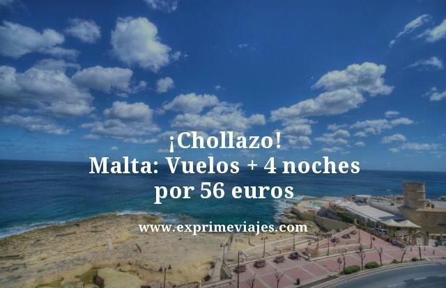 ¡Chollazo! Malta: Vuelos + 4 noches por 56euros