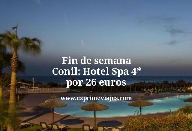 Fin de semana Conil: Hotel Spa 4* por 26euros