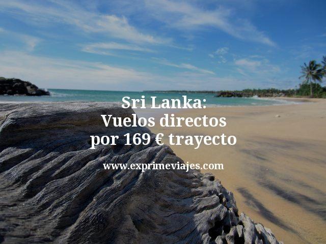 ¡Wow! Sri Lanka: Vuelos directos por 169euros trayecto