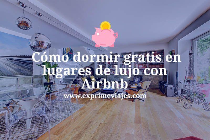 Cómo dormir gratis con Airbnb
