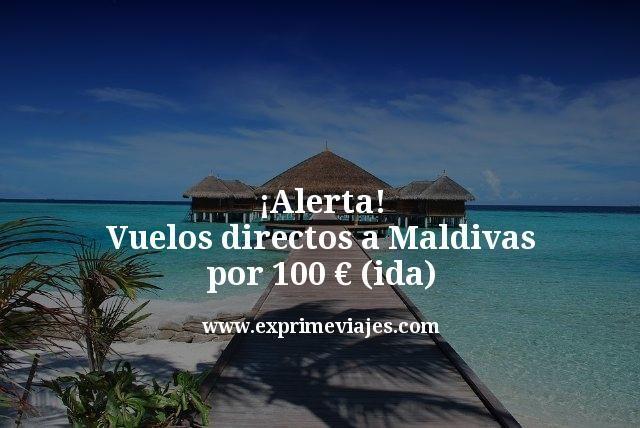 ¡Alerta! Vuelos directos a Maldivas por 100euros (ida)