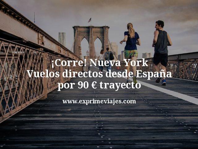 ¡Corre! Nueva York: Vuelos directos desde España por 90€ trayecto