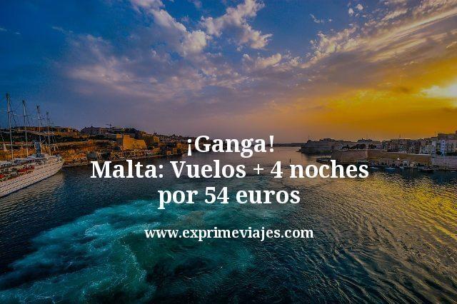 ¡Ganga! Malta: Vuelos + 4 noches por 54euros