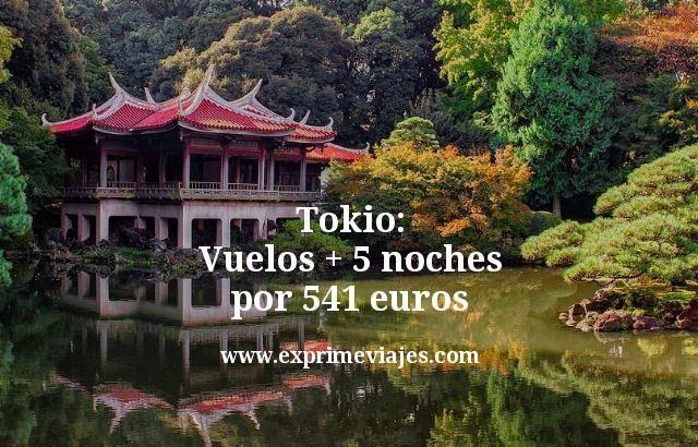 Tokio: vuelos + 5 noches por 541euros