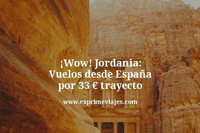 ¡Wow! Jordania: Vuelos desde España por 33€ trayecto