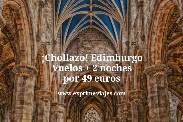 ¡Chollazo! Edimburgo: Vuelos + 2 noches por 49euros