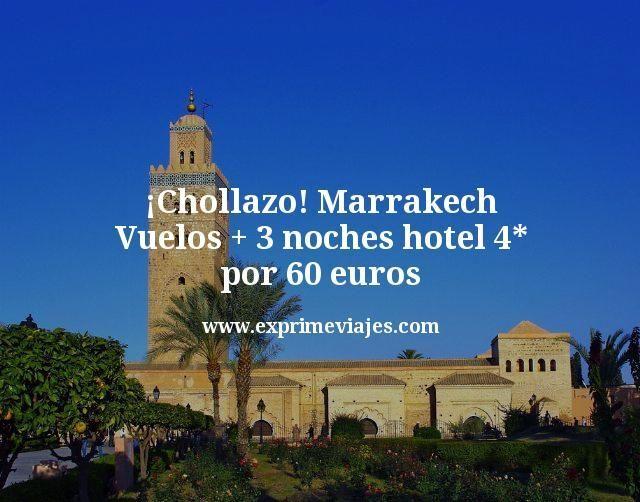 ¡Chollazo! Marrakech: Vuelos + 3 noches hotel 4* por 60euros