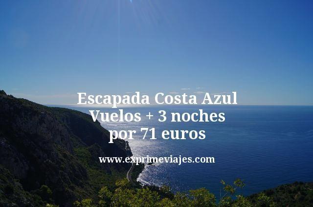 Escapada Costa Azul: Vuelos + 3 noches por 71euros