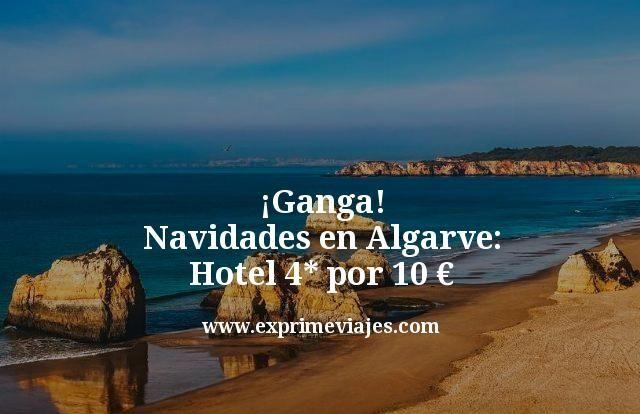 ¡Ganga! Navidades en Algarve: Hotel 4* por 10euros