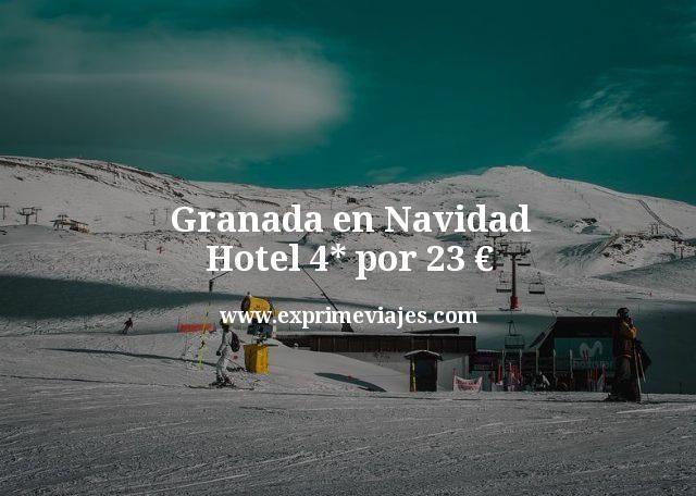 Granada Navidad: Hotel 4* por 23euros