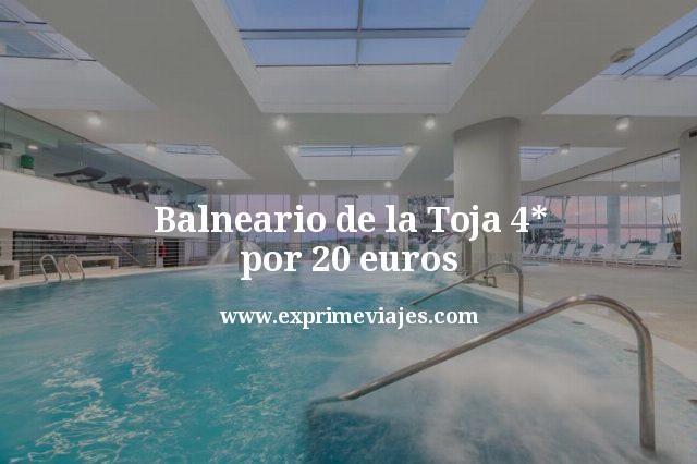 Balneario de la Toja 4* por 20euros