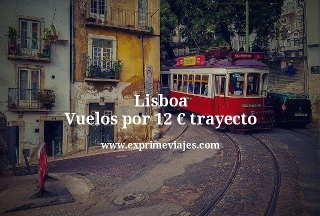 Lisboa: Vuelos por 12euros trayecto